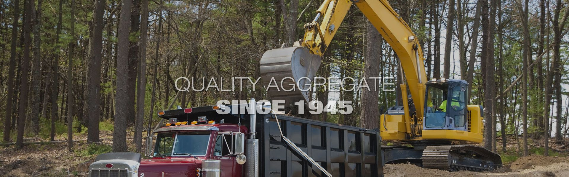 Quality Aggregate Since 1945 | excavator loading truck